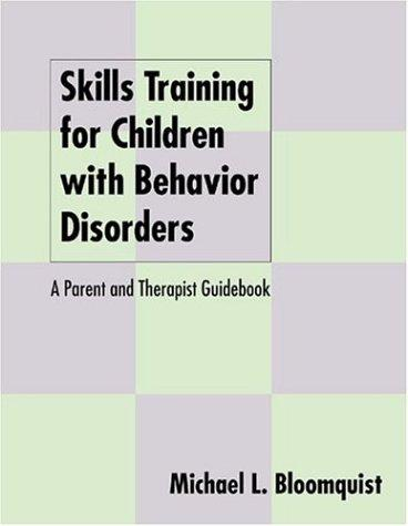 Book Cover, Skills Training For Children With Behavior Disorders: A Parent And Therapist Guidebook