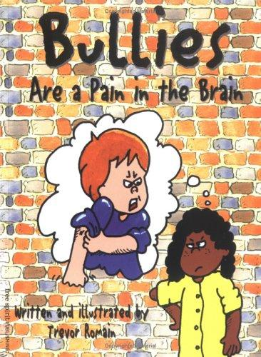 Book Cover, Bullies Are A Pain In The Brain