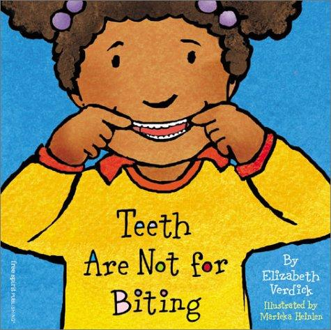 Book Cover, Teeth Are Not For Biting
