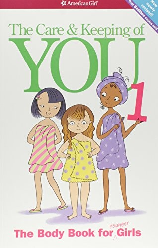 Book Cover, The Care and Keeping Of You:The Body Book for Younger Girls