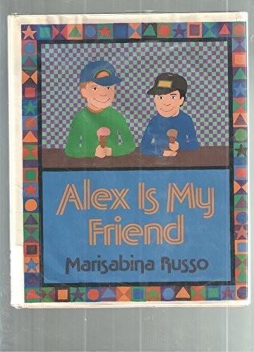 Book Cover, Alex Is My Friend