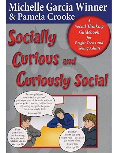 Book Cover, Socially Curious And Curiously Social: A Social Thinking Guidebook For Bright Teens