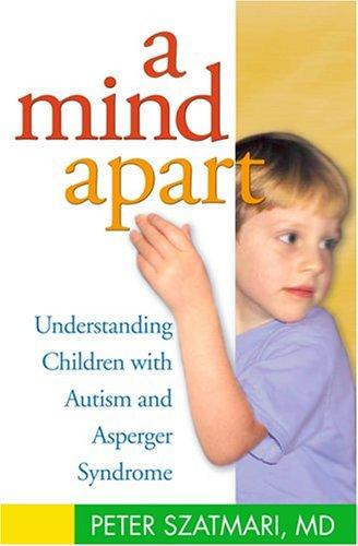 Book Cover, A Mind Apart: Understanding Children With Autism And Asperger Syndrome