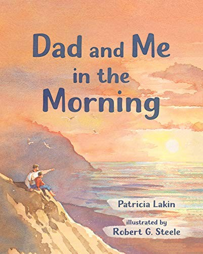 Book Cover, Dad And Me In The Morning