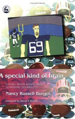 Book Cover, A Special Kind Of Brain: Living With A Nonverbal Learning Disability