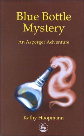 Book Cover, Blue Bottle Mystery: An Asperger Adventure