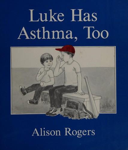 Book Cover, Luke Has Asthma, Too