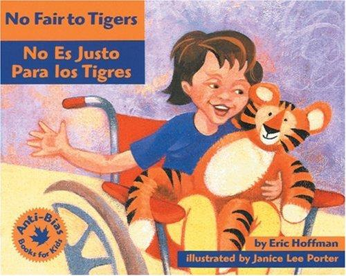 Book Cover, No Fair To Tigers (No es justo para los tigres)