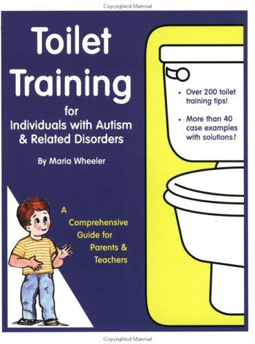 Book Cover, Toilet Training For Individuals With Autism and Related Disorders