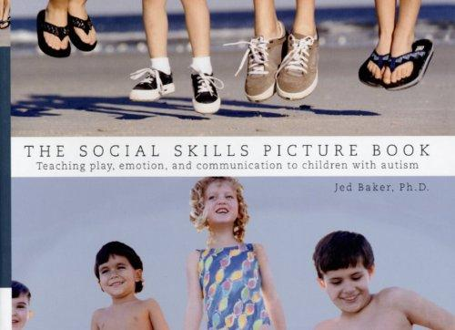 Book Cover, The Social Skills Picture Book: Teaching Play, Emotion, And Communication To Children with Autism