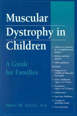 Book Cover, Muscular Dystrophy In Children: A Guide For Families
