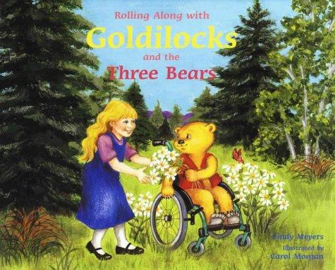 Book Cover, Rolling Along With Goldilocks And The Three Bears