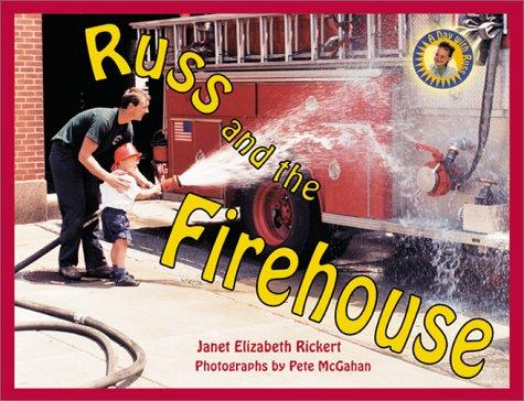 Book Cover, Russ And The Firehouse