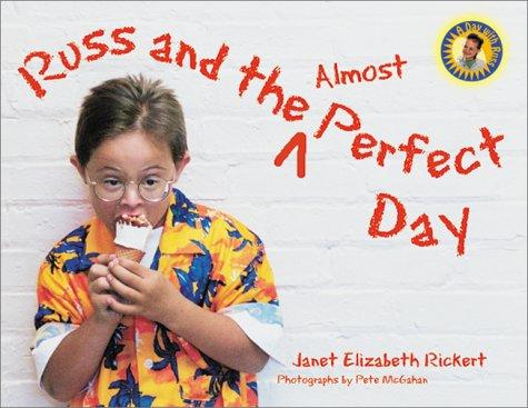 Book Cover, Russ And The Almost Perfect Day