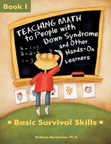 Book Cover, Teaching Math To People With Down Syndrome And Other Hands On Learners Basic Survival Skills