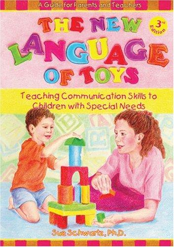 Book Cover, The New Language Of Toys: Teaching Communication Skills To Children With Special Needs