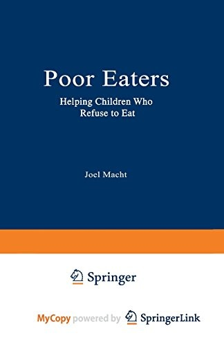 Book Cover, Poor Eaters: Helping Children Who Refuse To Eat