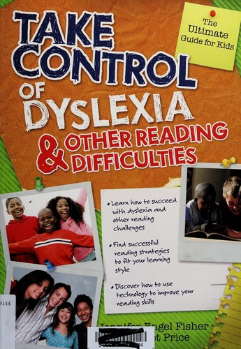 Book Cover, Take Control Of Dyslexia and Other Reading Difficulties