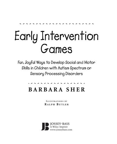 Book Cover, Early Intervention Games: Fun, Joyful Ways To Develop Social And Motor Skills In Children with Autism Spectrum or Sensory Processing Disorders