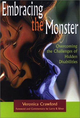 Book Cover, Embracing The Monster: Overcoming The Challenges Of Hidden Disabilities