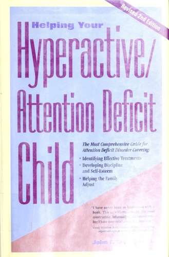 Book Cover, Helping Your Hyperactive/Attention Deficit Child