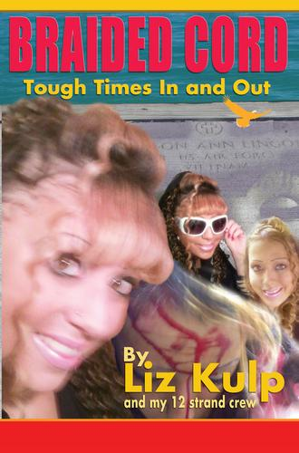 Book Cover, Braided Cord: Tough Times In and Out