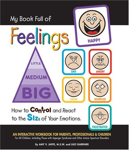Book Cover, My Book Full of Feelings: How to Control and React to the Size of Your Emotions