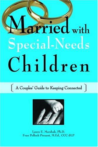 Book Cover, Married with Special-Needs Children: A Couples Guide to Keeping Connected