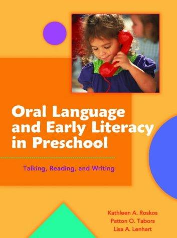 Book Cover, Oral Language and Early Literacy in Preschool: Talking, Reading, and Writing