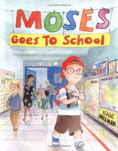 Book Cover, Moses Goes to School