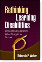 Book Cover, Rethinking Learning Disabilities: Understanding Children Who Struggle in School