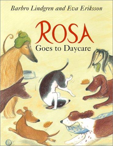 Book Cover, Rosa Goes to Daycare