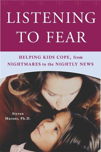 Book Cover, Listening to Fear: Helping Kids Cope, from Nightmares to the Nightly News