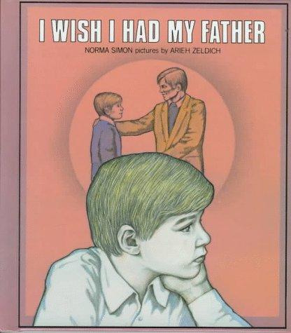 Book Cover, I Wish I Had My Father