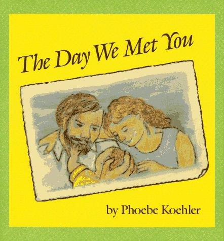 Book Cover, The Day We Met You