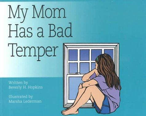 Book Cover, My Mom Has a Bad Temper