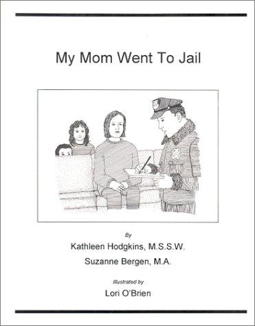 Book Cover, My Mom Went to Jail