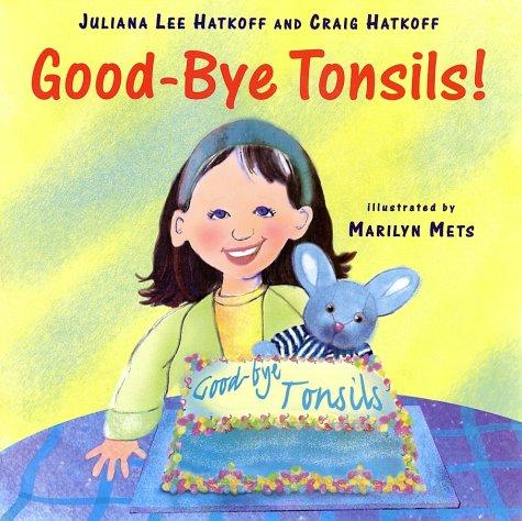 Book Cover, Good-Bye Tonsils!