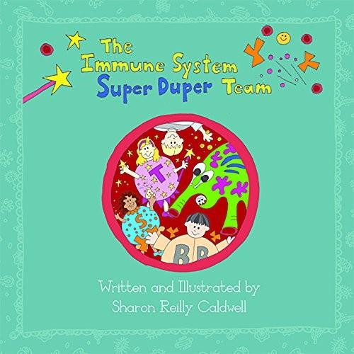 Book Cover, The Immune System Super Duper Team