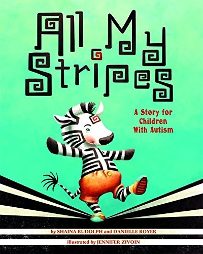 Book Cover, All My Stripes: A Story for Children with Autism