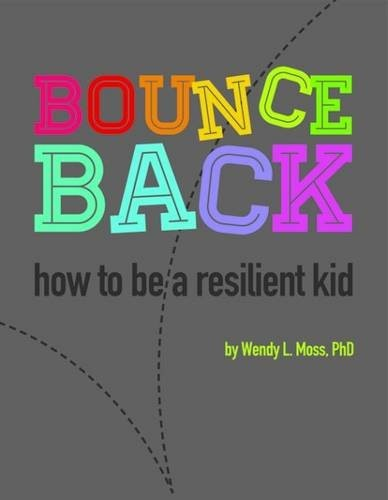 Book Cover, Bounce Back: How to Be a Resilient Kid