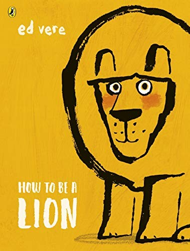 Book Cover, How To Be  A Lion