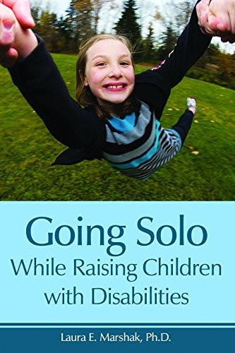 Book Cover, Going Solo While Raising Children With Disabilities