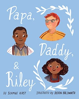 Book Cover, Papa, Daddy, and Riley