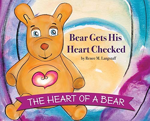 Book Cover, The Heart of A Bear: Bear Gets His Heart Checked
